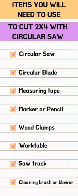 Items needed To Cut 2X4 With Circular Saw